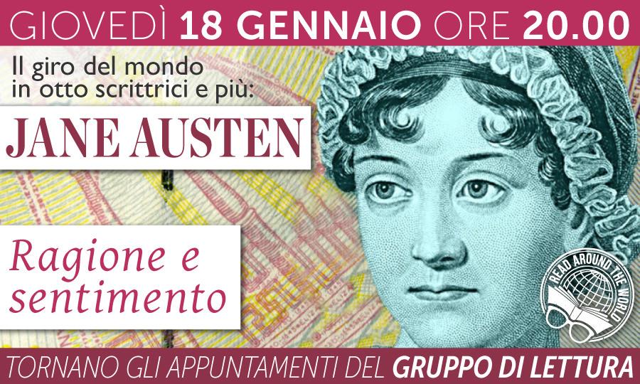 JANE AUSTEN: RAGIONE E SENTIMENTO - Un nuovo appuntamento del Gruppo di Lettura - 18.01.2018