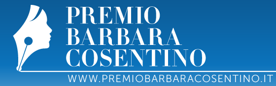 PREMIO BARBARA COSENTINO - Prima Edizione Anno 2016-2017 | www.premiobarbaracosentino.it